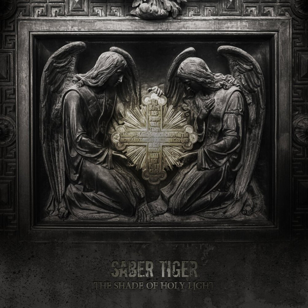 Saber Tiger - Shade Of Holy Light (Exed)