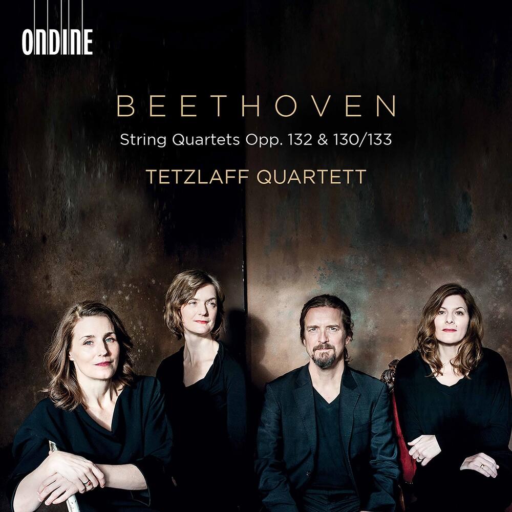 Beethoven / Tetzlaff Quartet - String Quartets 132 & 130