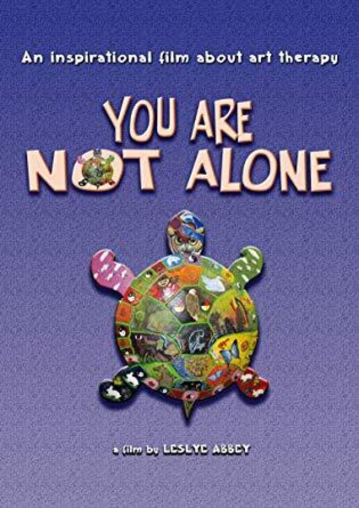 - You Are Not Alone