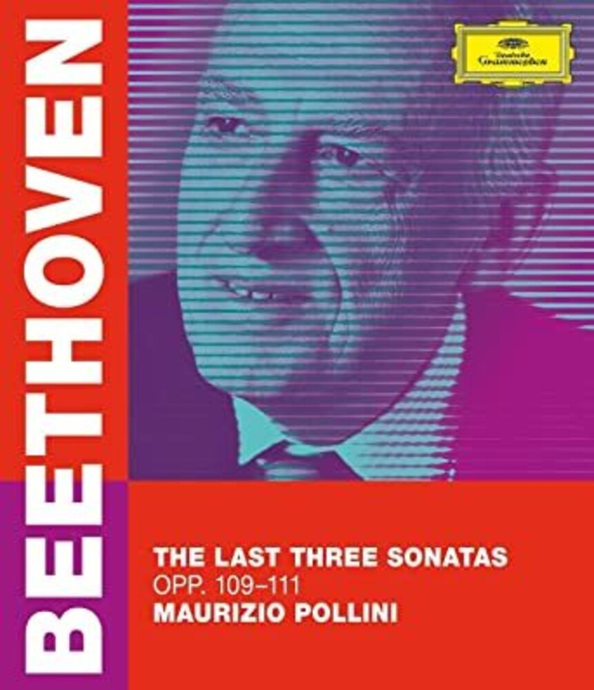 Beethoven / Pollini, Maurizio - The Last Three Sonatas - Opp 109-111 [Blu-ray]