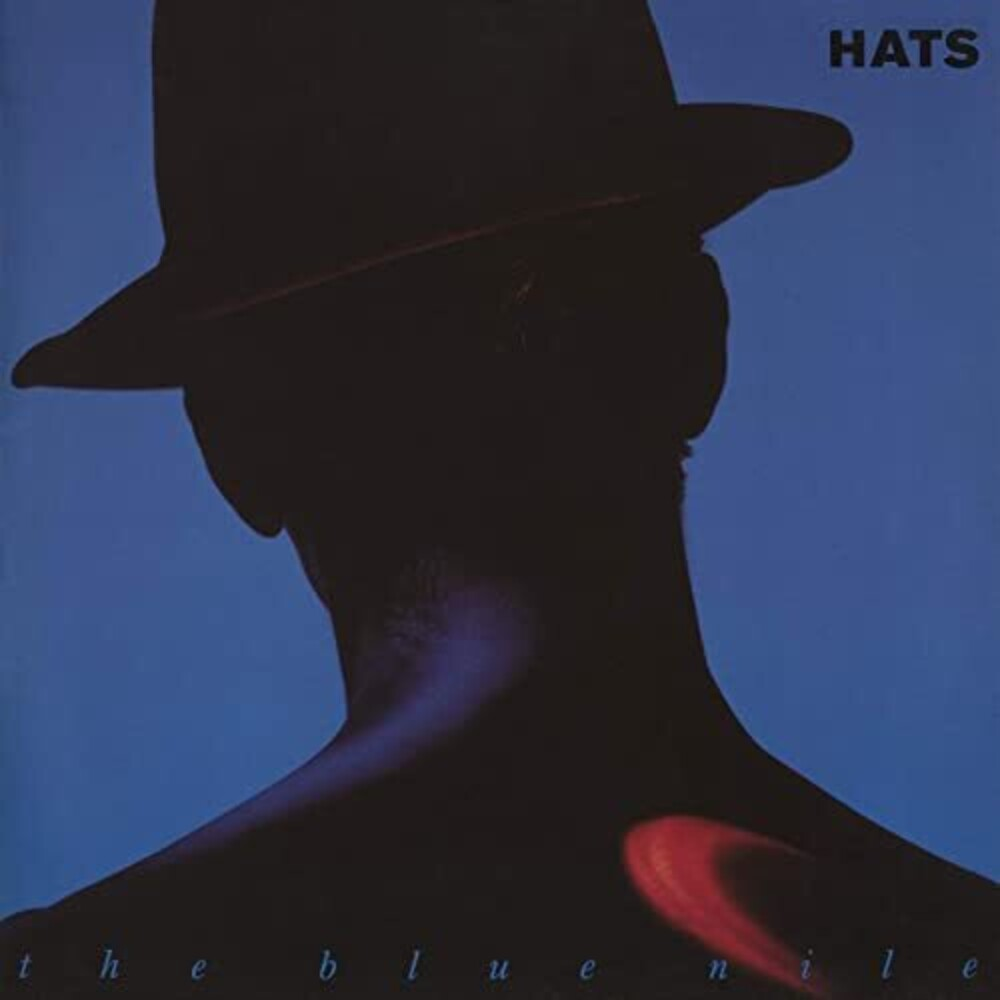 Blue Nile - Hats (Uk)