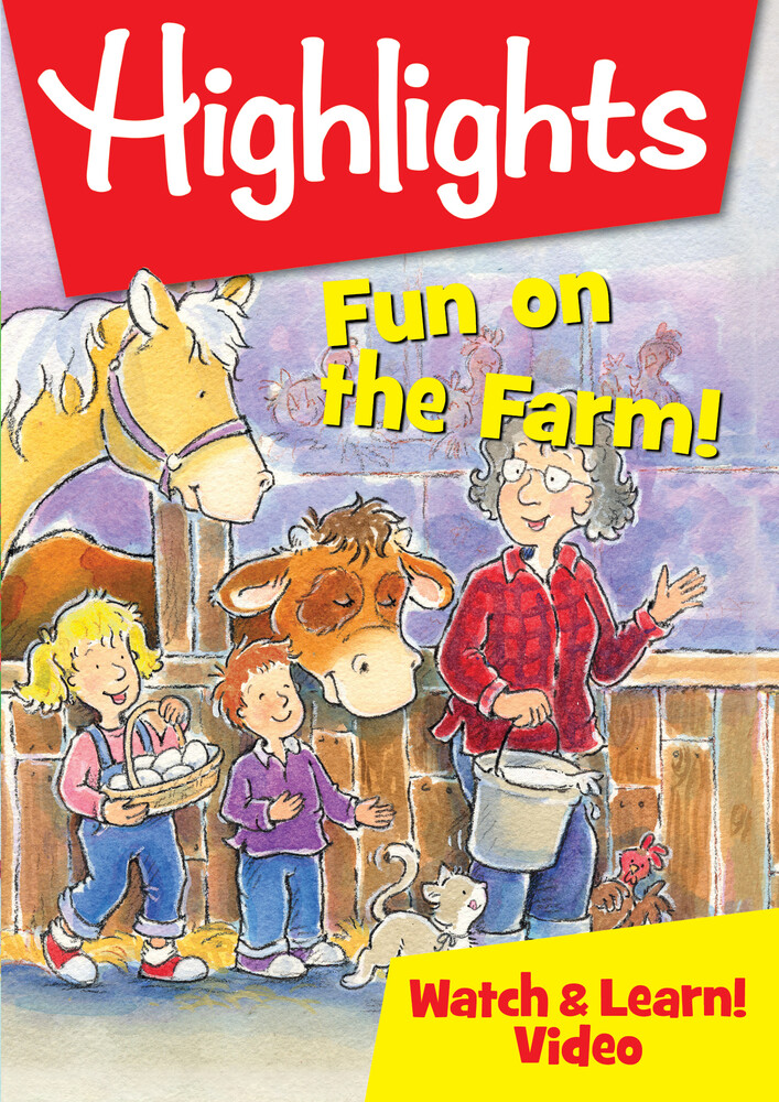 - Highlights Watch & Learn: Fun On The Farm