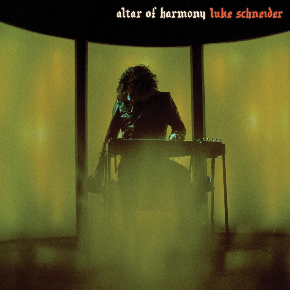 Luke Schneider - Altar Of Harmony [Indie Exclusive Limited Edition Pearlescent Fluorescent Orange LP]
