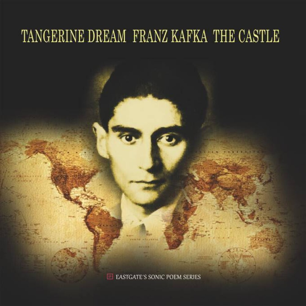 Tangerine Dream - Franz Kafka: The Castle (Gate) (Ofgv) (Uk)