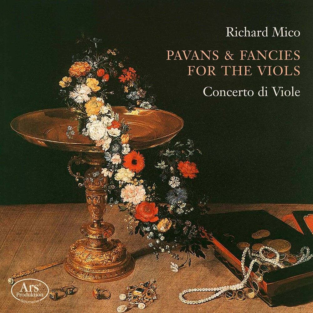 Mico / Concerto Di Viole - Pavans & Fancies For The Viols