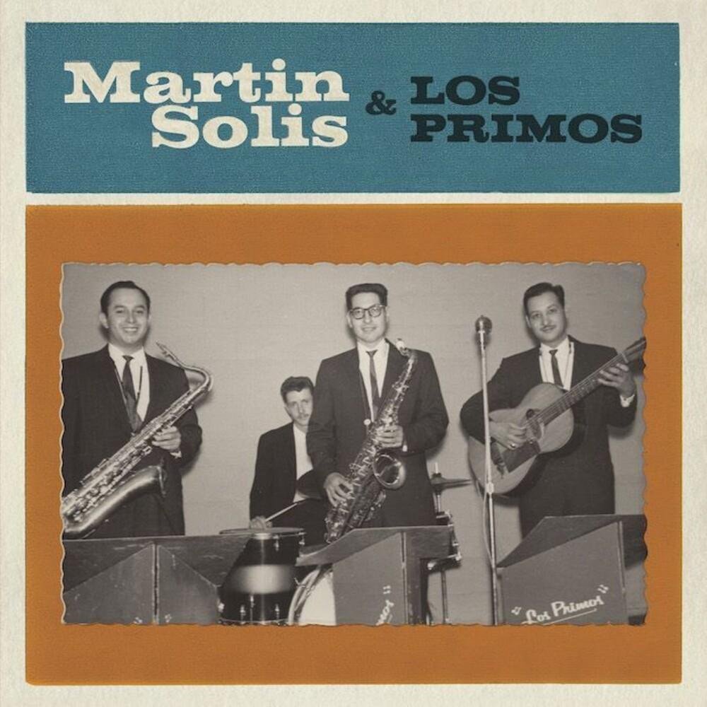 Martin Solis - Introducing Martin Solis & Los Primos