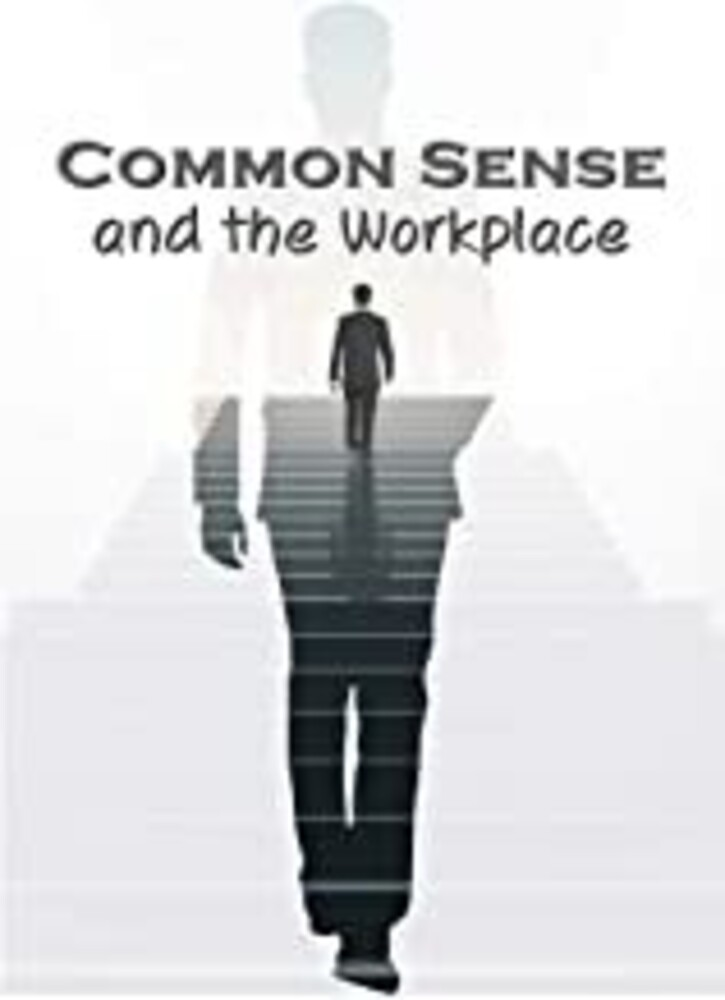 - Business & HR Training: Common Sense and the Workplace