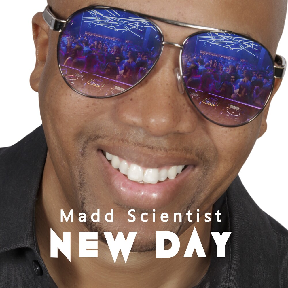 Madd Scientist - New Day (Ep)