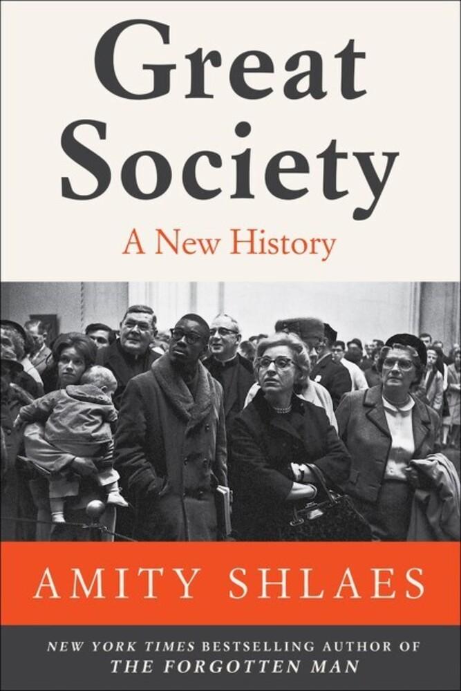 Shlaes, Amity - Great Society: A New History