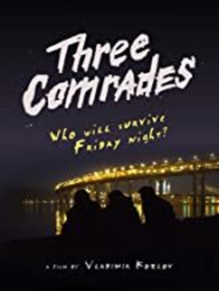 - Three Comrades