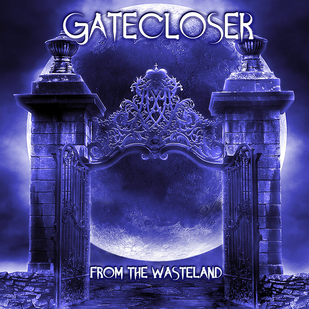 Gatecloser - From The Wasteland
