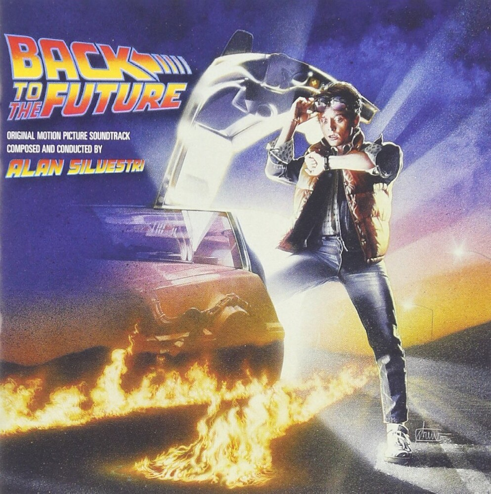 Alan Silvestri - Back to the Future (Original Motion Picture Soundtrack)