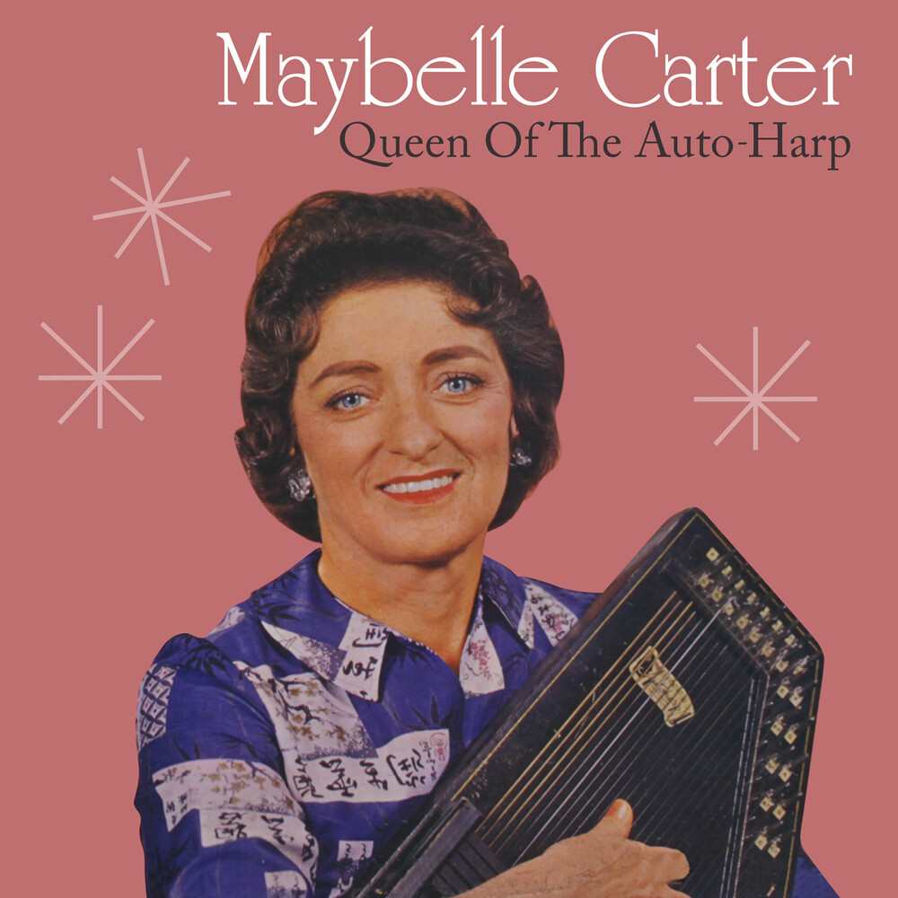 Maybelle Carter - Queen Of The Auto-Harp