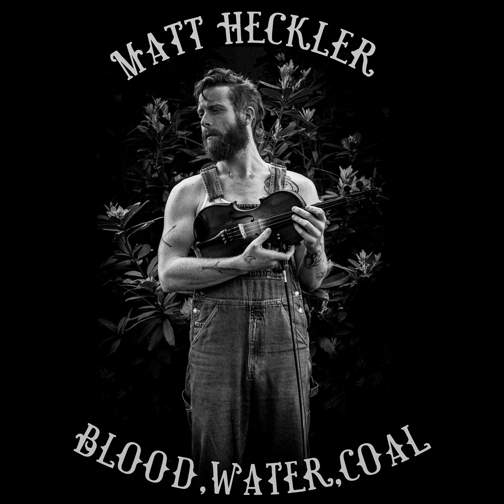 Matt Heckler - Blood Water Coal [Digipak]