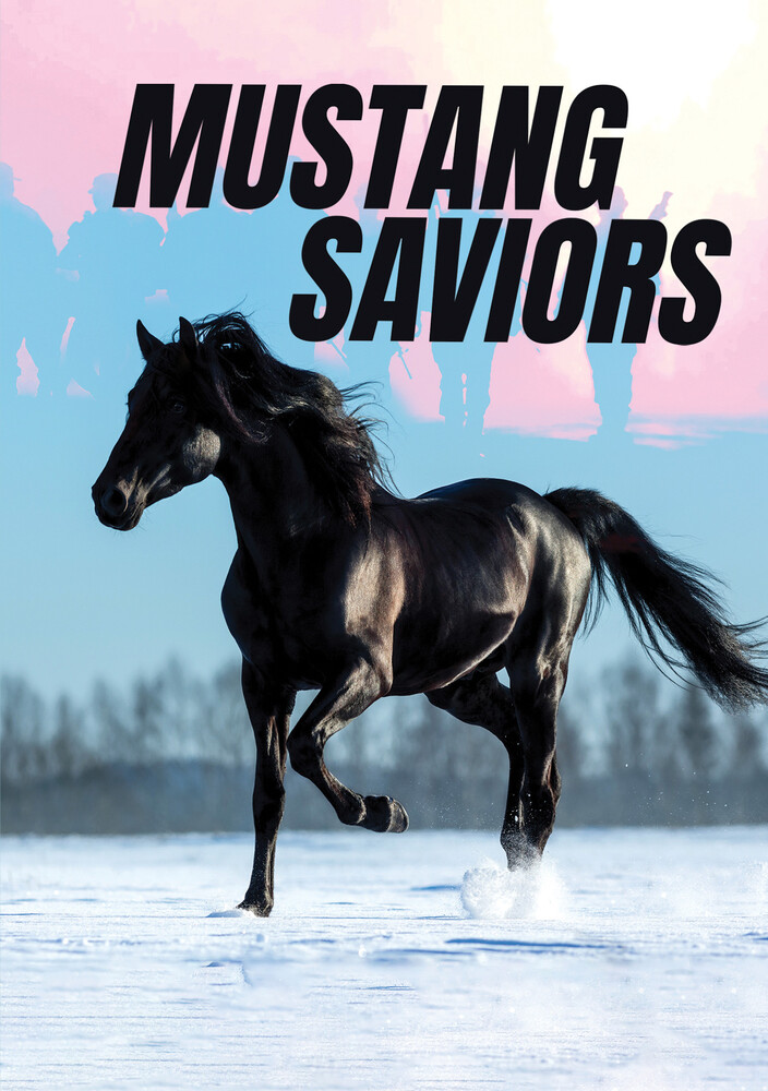 Mustang Saviors - Mustang Saviors / (Mod)