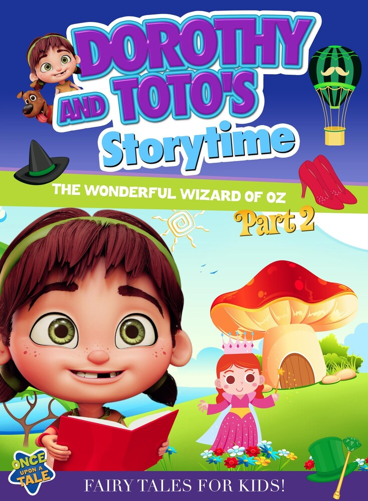 - Dorothy and Toto's Storytime: The Wonderful Wizard of Oz Part 2