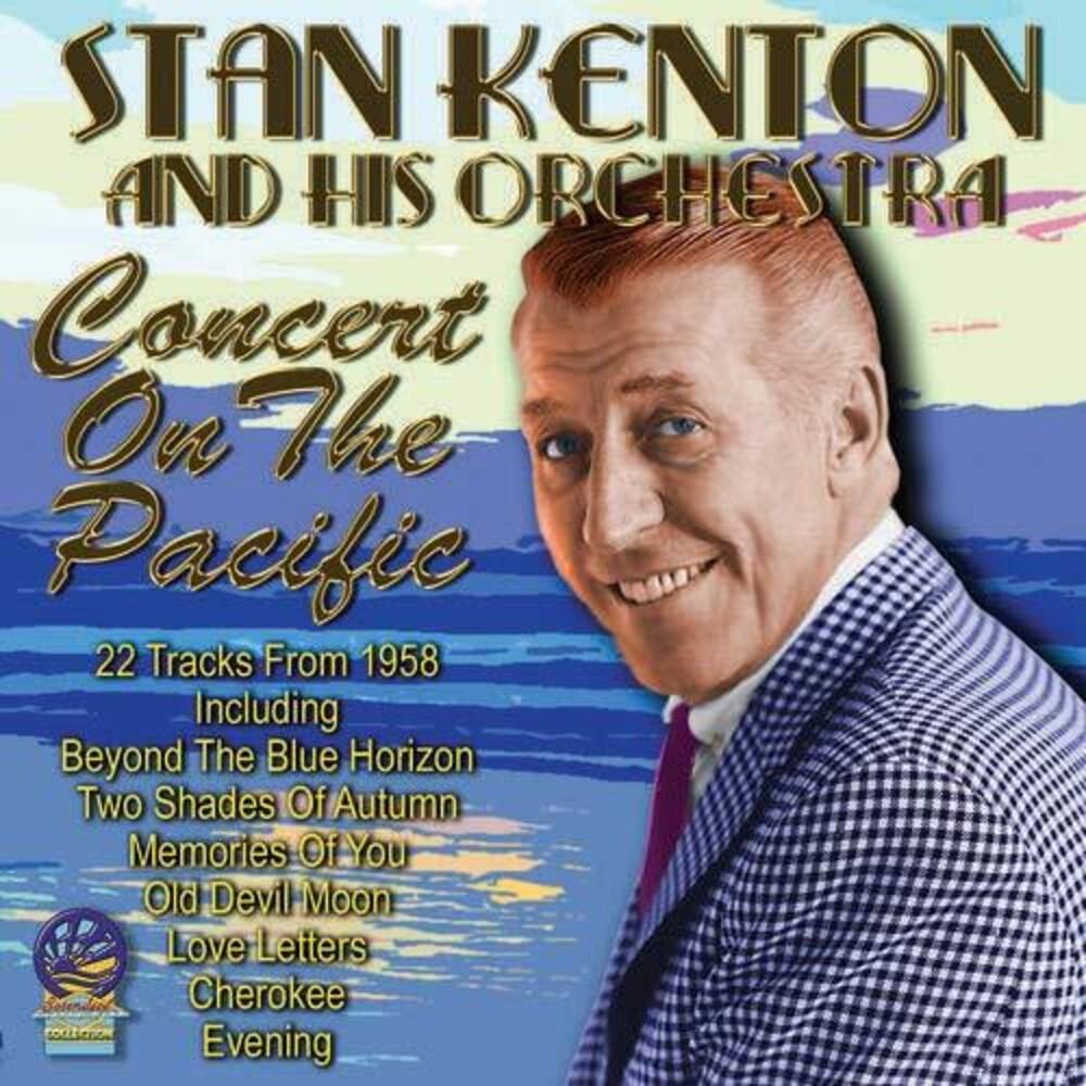 Stan Kenton - Concert On The Pacific