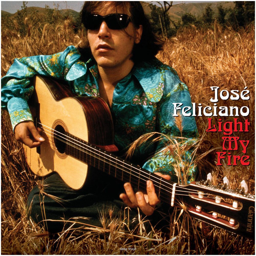 Jose Feliciano - Light My Fire [180 Gram] (Uk)