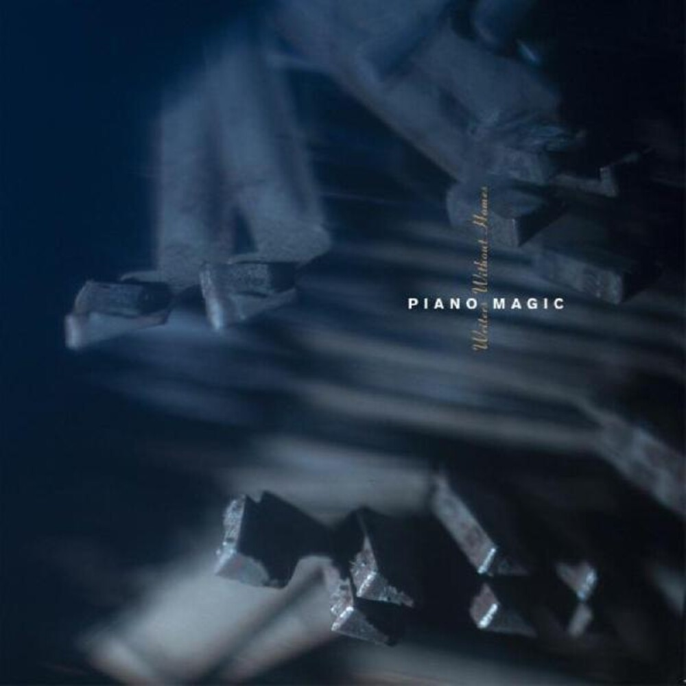 Piano Magic - Writers Without Homes (Aus)