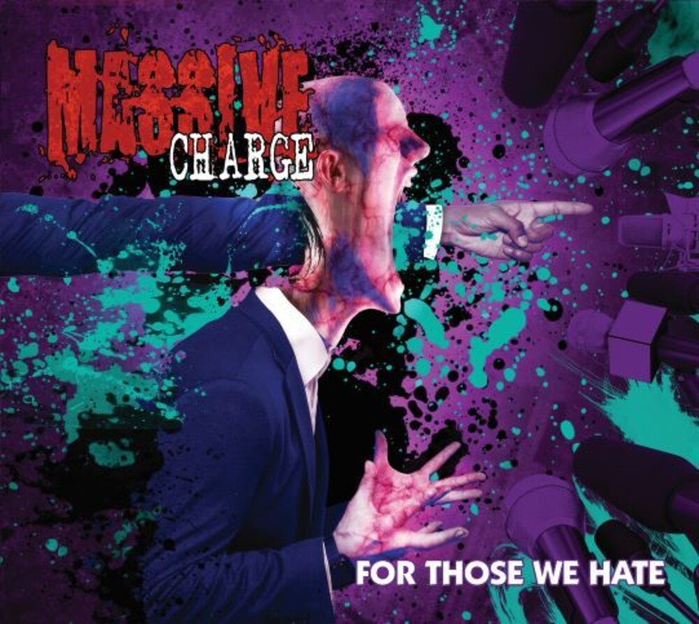 Massive Charge - For Those We Hate [Digipak]