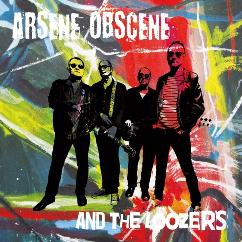Arsene Obscene & Loozers - Arsene Obscene & Loozers