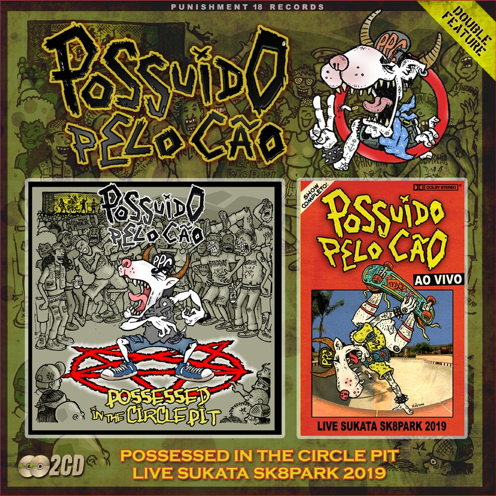 Possuido Pelo Cao - Possessed In The Circle Pit + Live