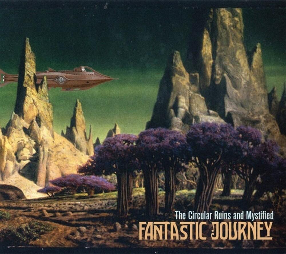 Circular Ruins / Mystified - Fantastic Journey