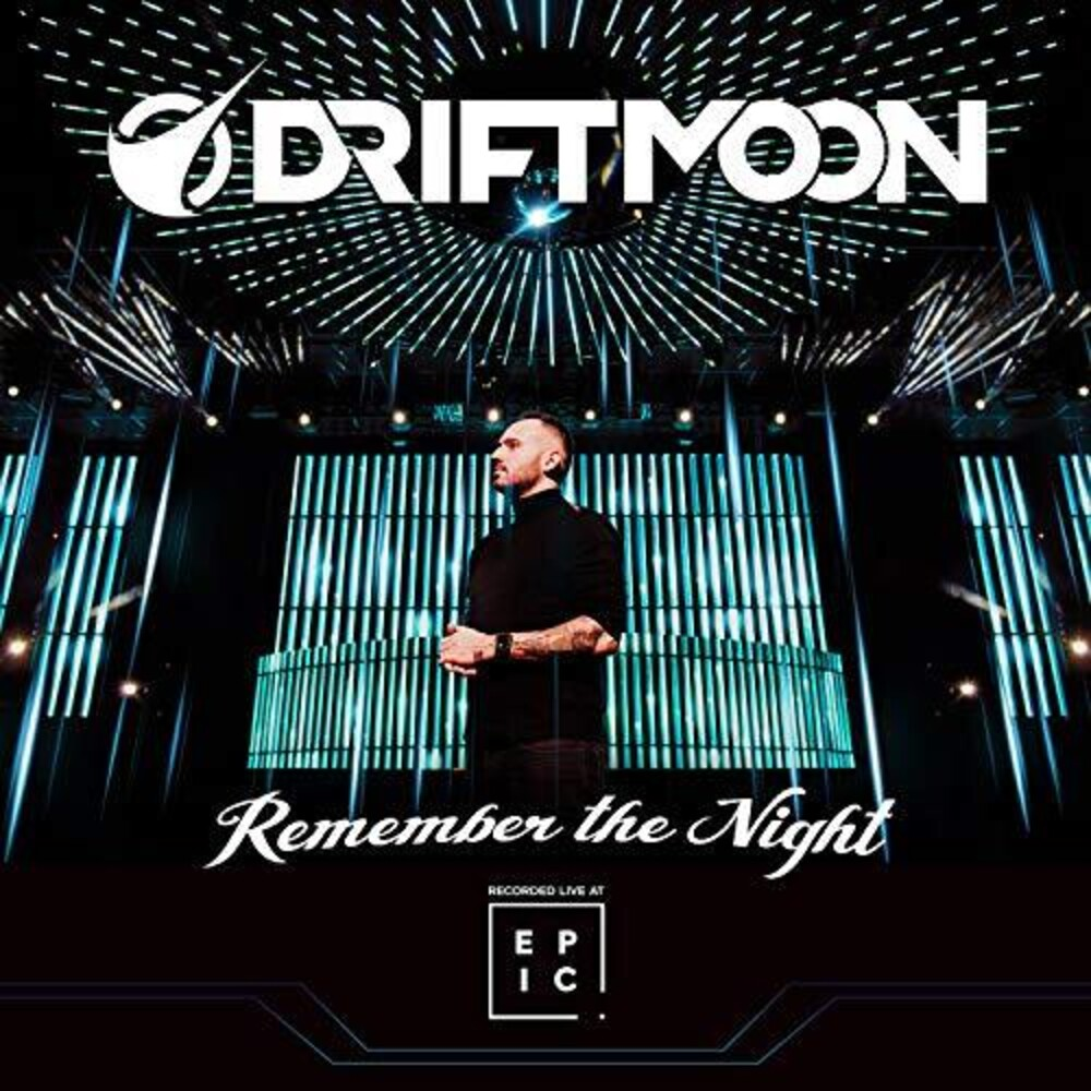 Driftmoon - Remember The Night: Recorded Live At Epic