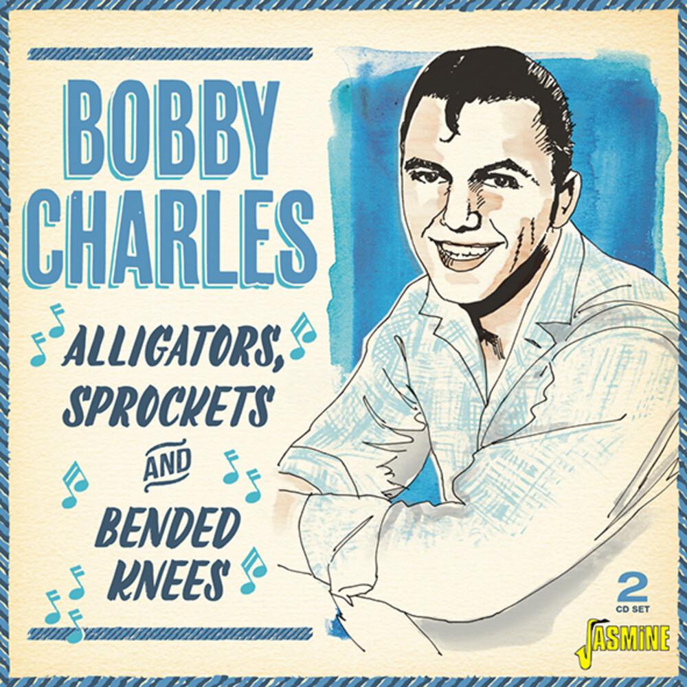Bobby Charles - Alligators, Sprockets & Bended Knees