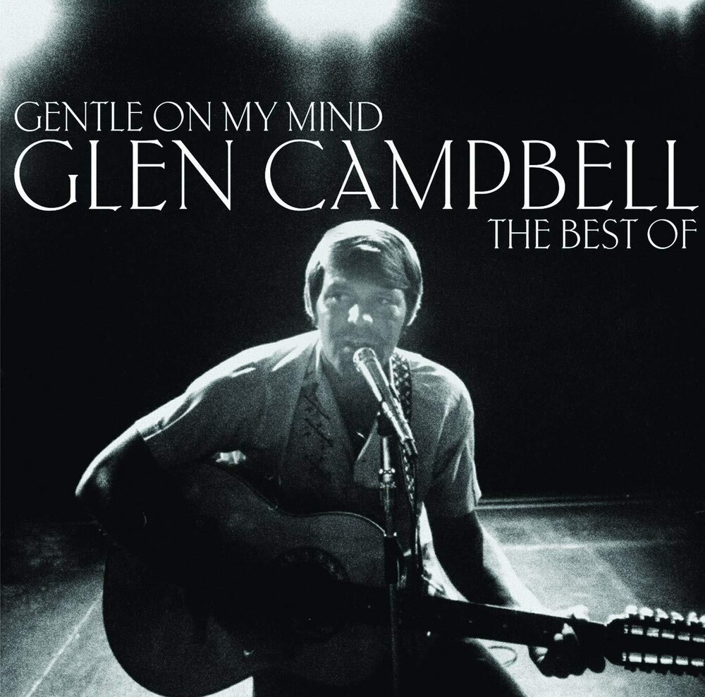Glen Campbell - Gentle On My Mind: The Collection