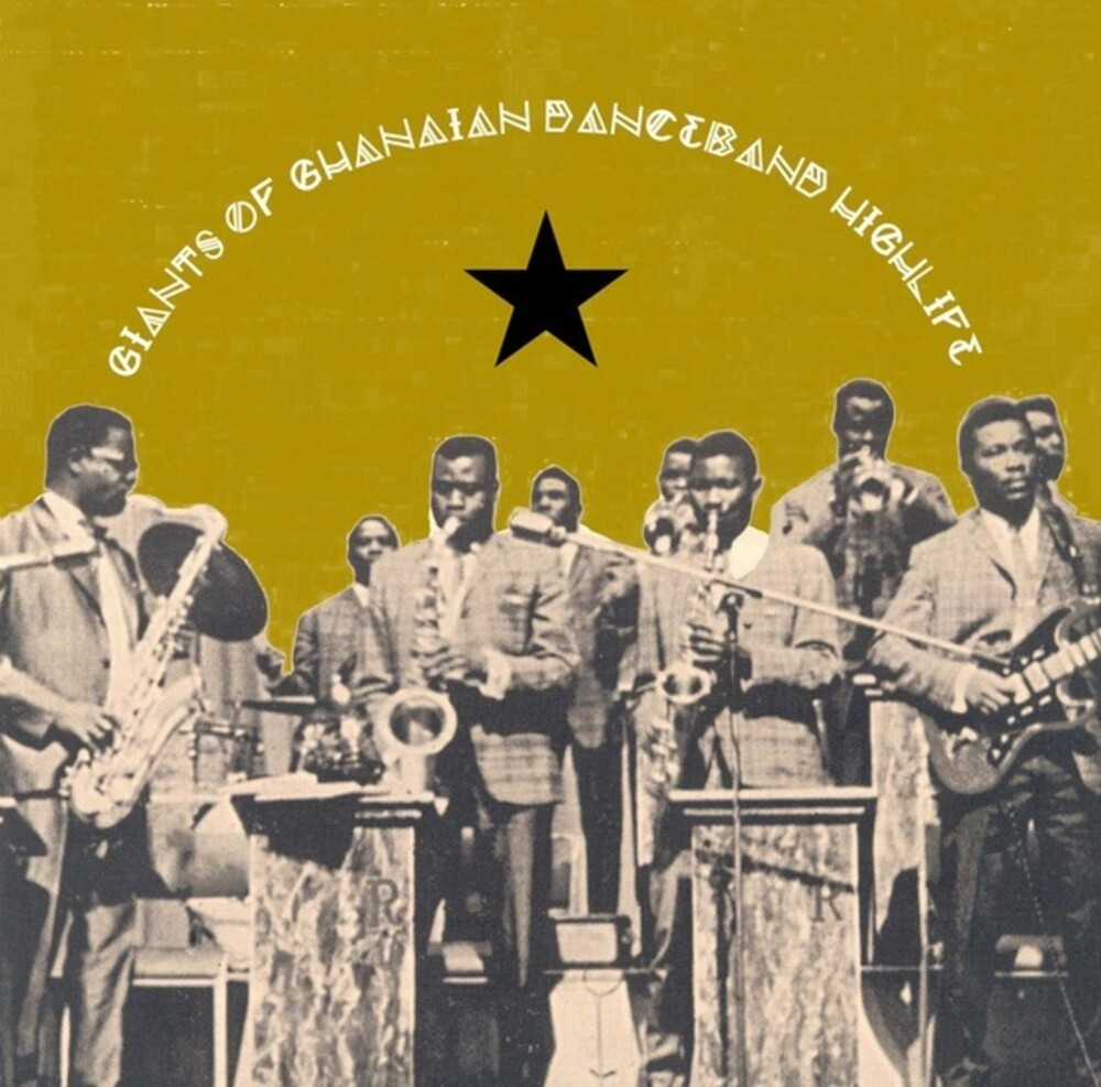 Giants Of Ghanian Danceband Highlife / Various - Giants Of Ghanian Danceband Highlife / Various