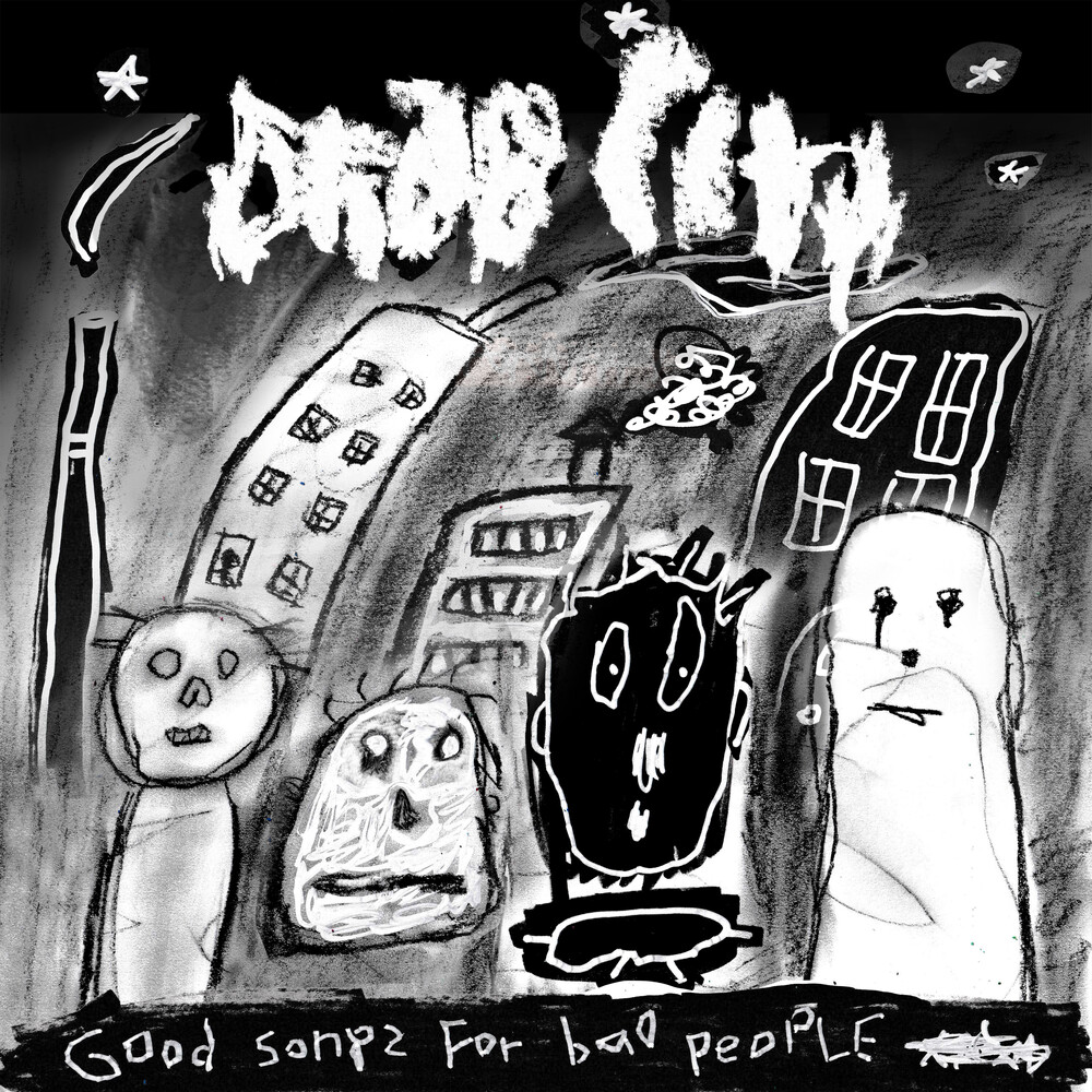 Drab City - Good Songs For Bad People [LP]
