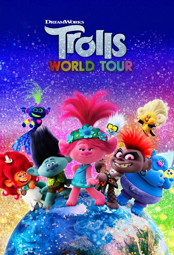 Trolls [Movie] - Trolls: World Tour