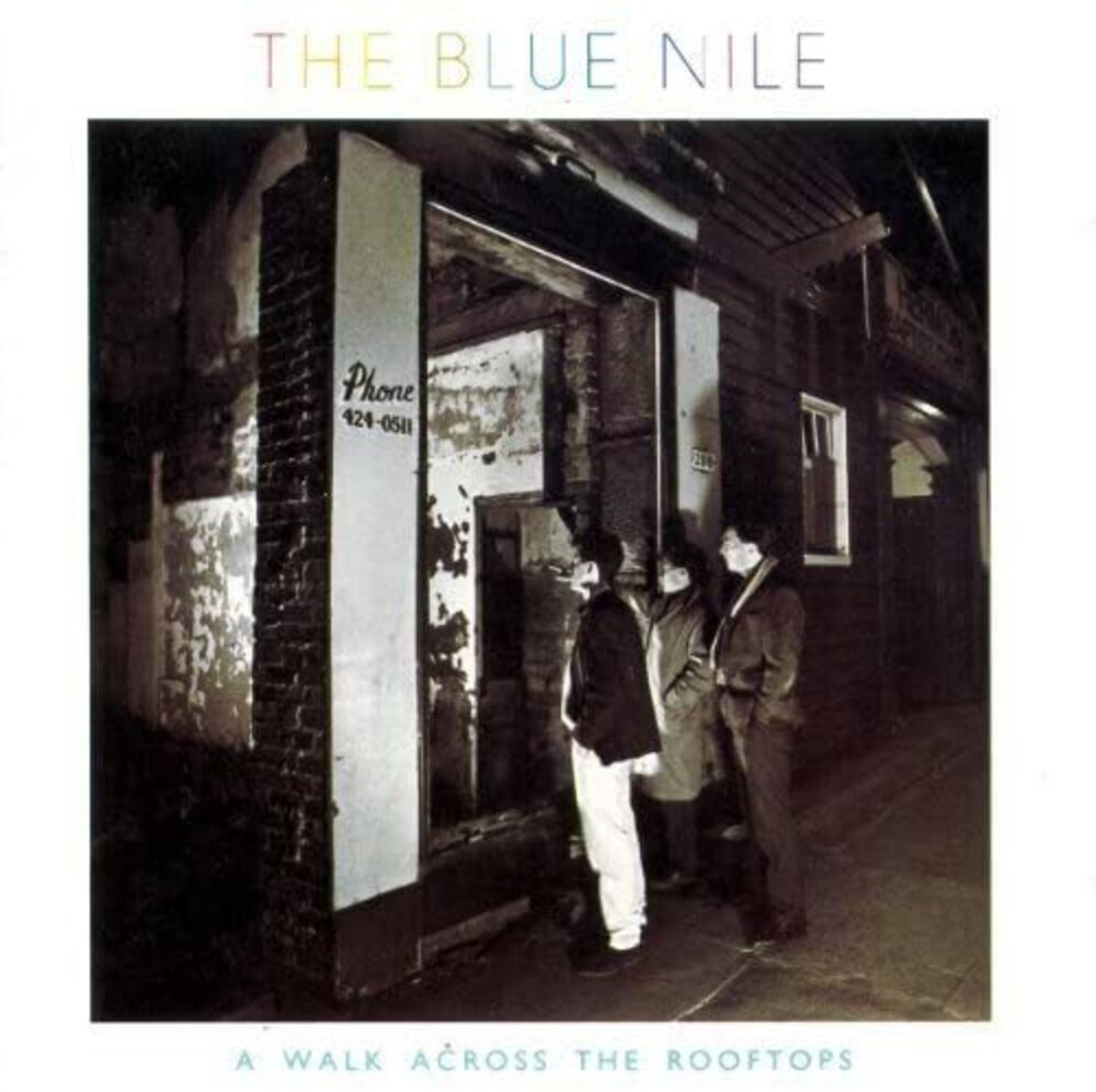 Blue Nile - Walk Across The Rooftops (Uk)
