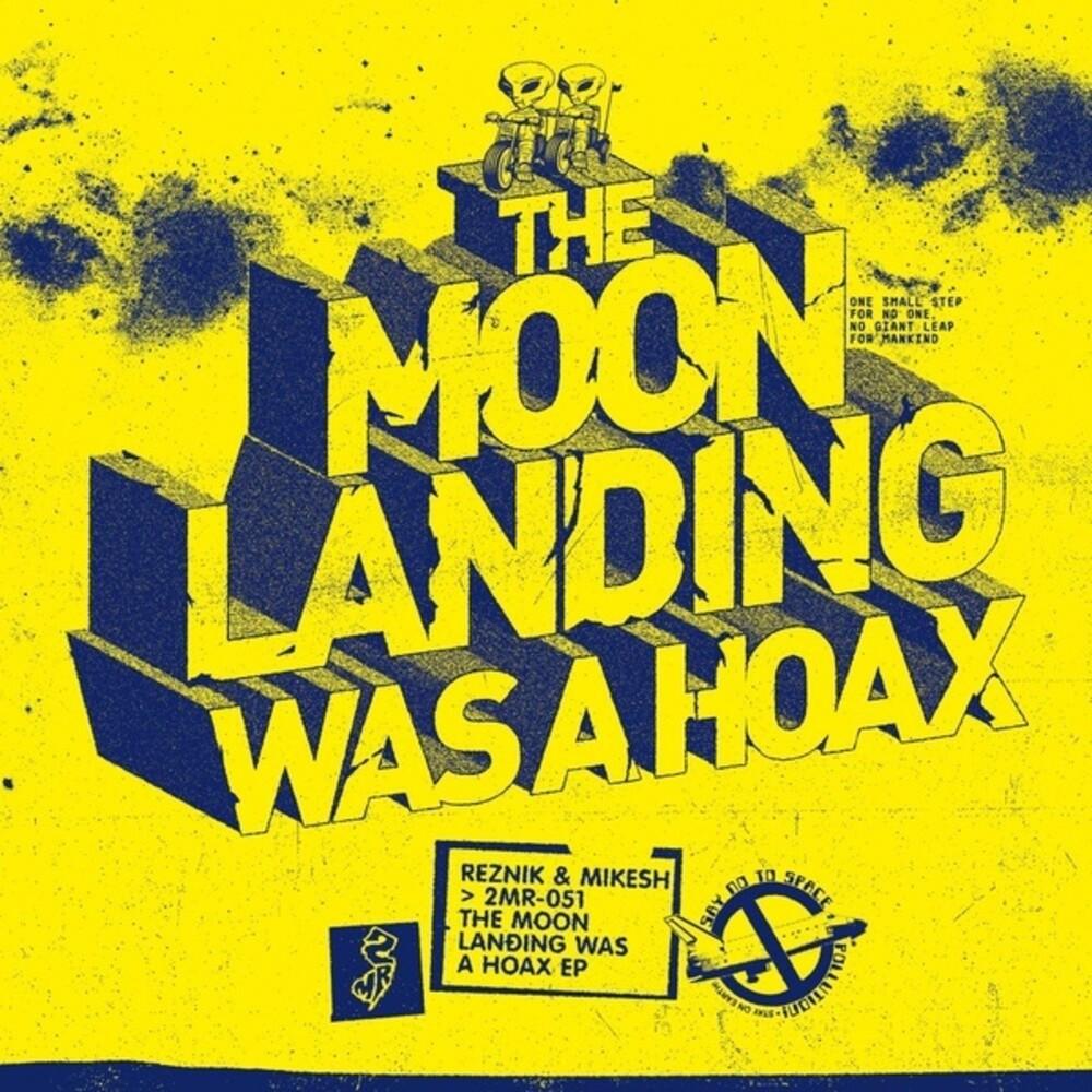 Reznik & Mikesh - Moon Landing Was A Hoax