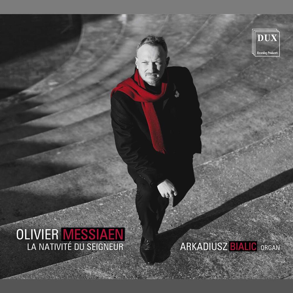 Messiaen / Arkadiusz Bialic - Nativite Du Seigneur