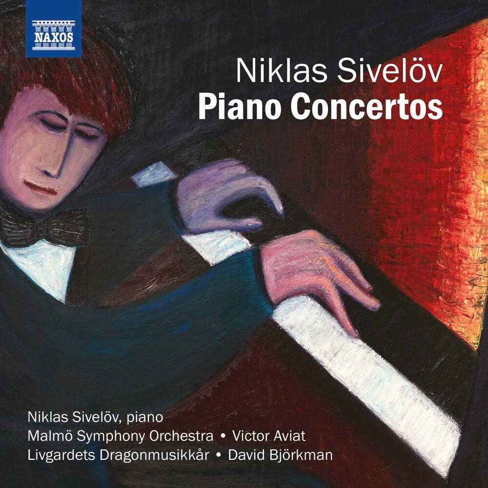 Niklas Sivelöv - Piano Concertos
