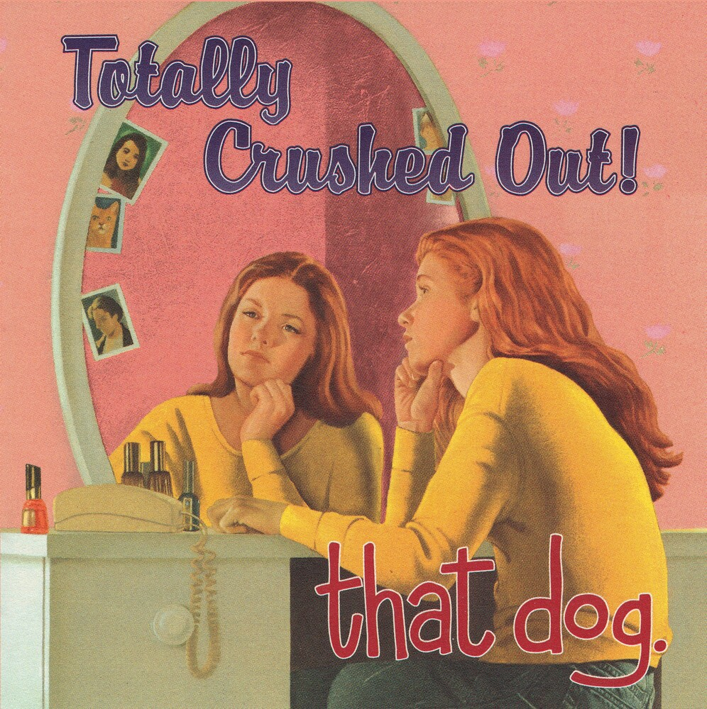 That Dog. - Totally Crushed Out! (Blk) [180 Gram]