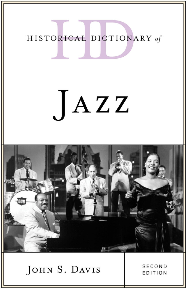 - Historical Dictionary of Jazz, Second Edition