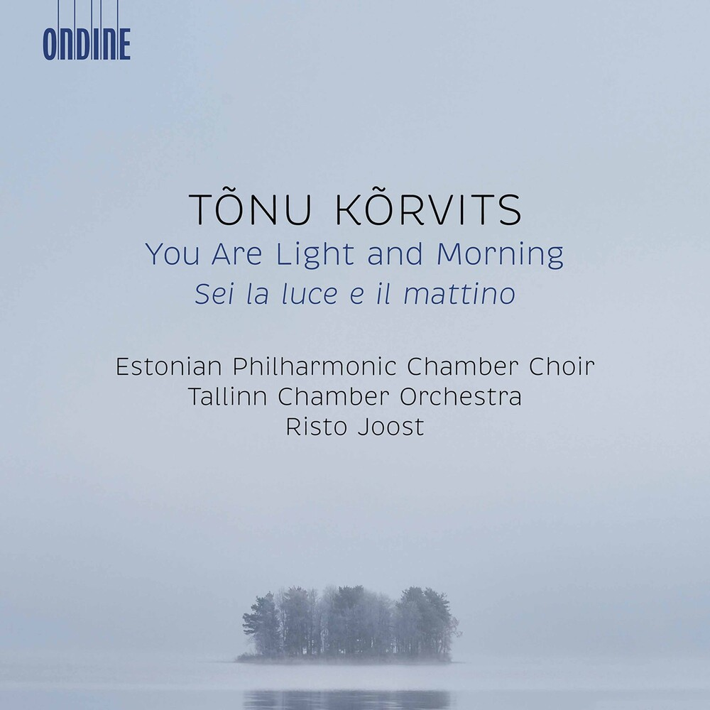 Estonian Philharmonic Chamber Choir - You Are Light & Morning