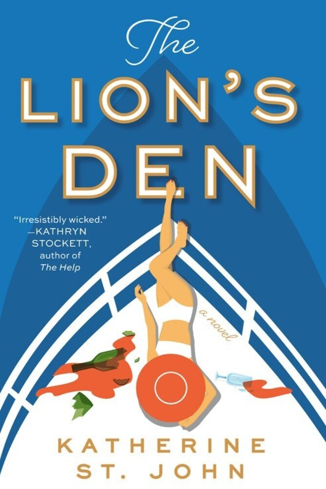 St John, Katherine - The Lion's Den: A Novel