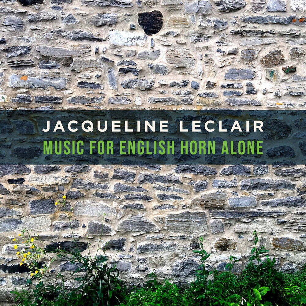 Jacqueline Leclair - Music For English Horn Alone