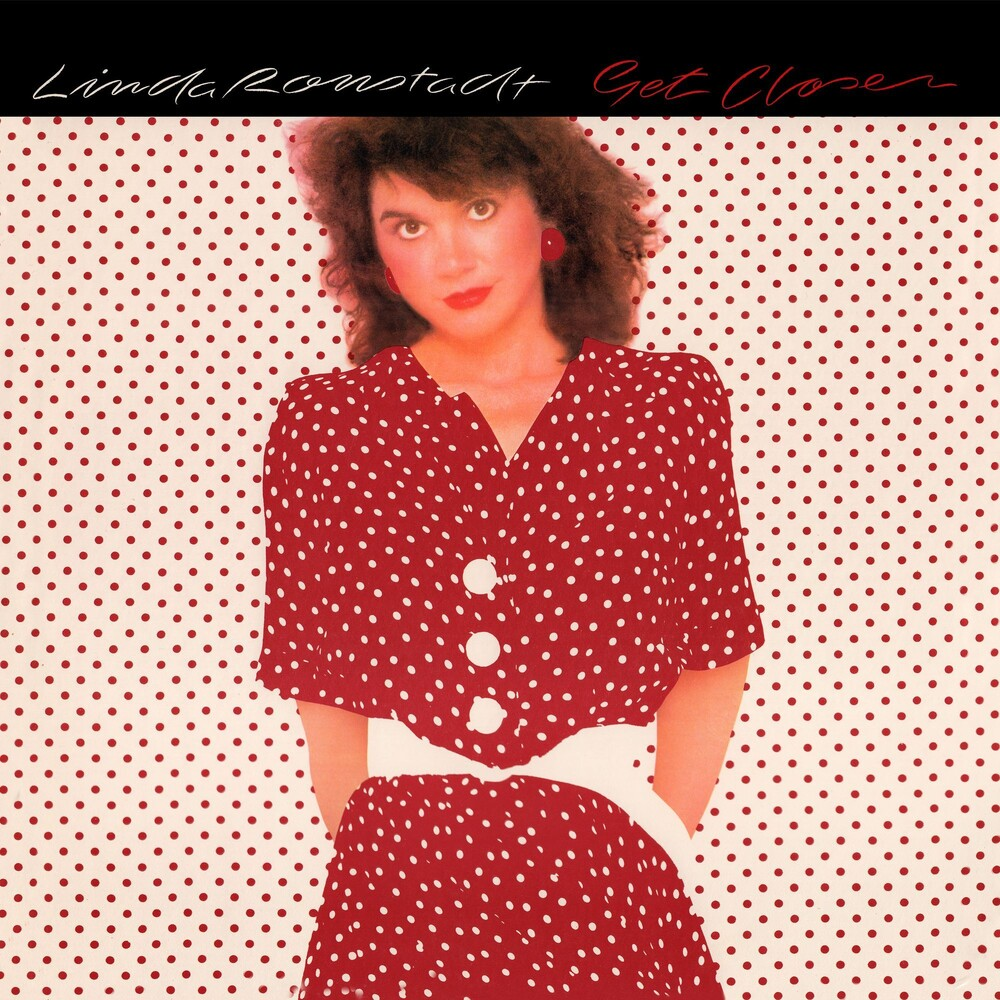 Linda Ronstadt - Get Closer (Audp) (Colv) (Cvnl) (Gate) (Ogv) (Red)