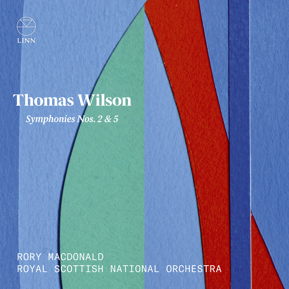 Wilson / Royal Scottish National Orch / Macdonald - Symphonies 2 & 5