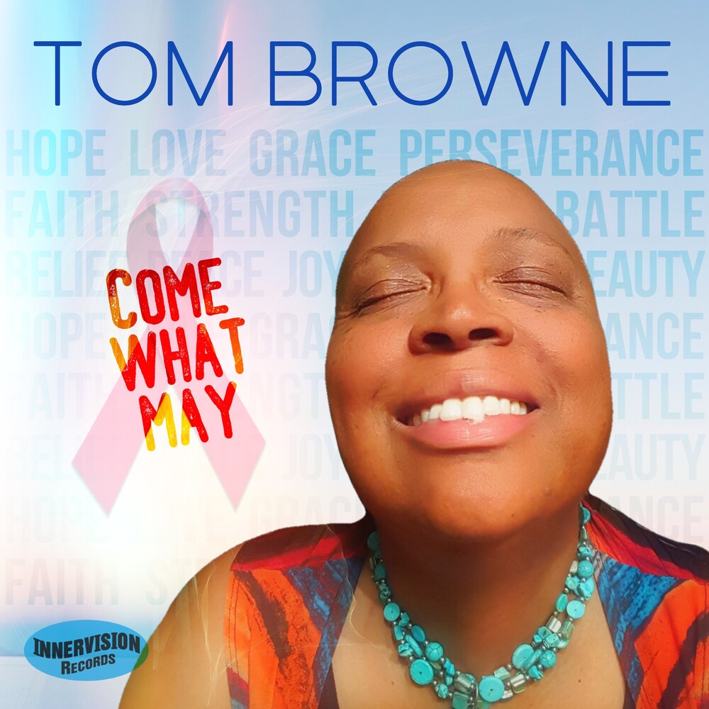 Tom Browne - Come What May [Digipak]