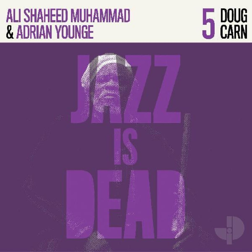 Doug Carn / Young,Adrian / Muhammad,Ali Shaheed - Jazz Is Dead 005 (Uk)