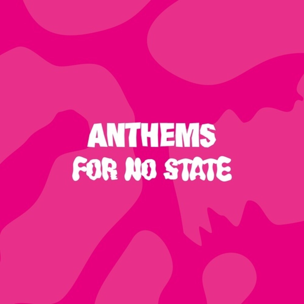 Anthems For No State / Various - Anthems For No State / various