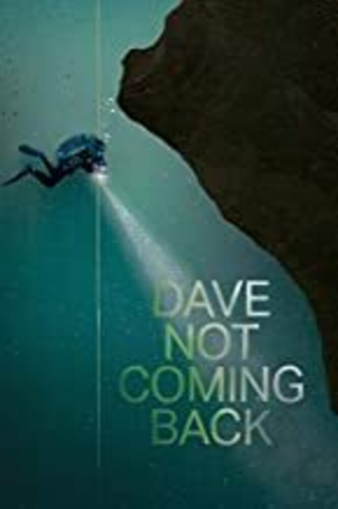 Dave Not Coming Back - Dave Not Coming Back