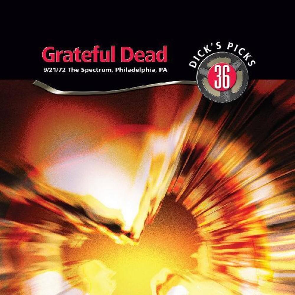 Grateful Dead - Dicks Picks Vol. 36 - The Spectrum, Philadelphia