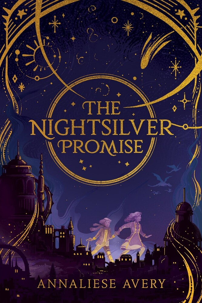 Avery, Annaliese - The Nightsilver Promise: Celestial Mechanism Cycle